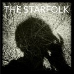 The Starfolk Debut LP out 8/20/13